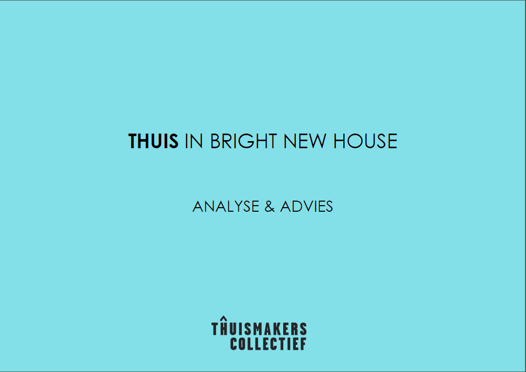 Thuis in Bright New House